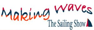 The Sailing Show Podcast, Making Waves, Offshore sailors