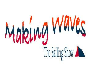 Making Waves, Sailing, Offshore Sailing, Liz Wardley, Volvo Ocean Race